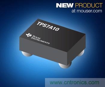 Texas Instruments TPS7A10超低压差稳压器在贸泽开售