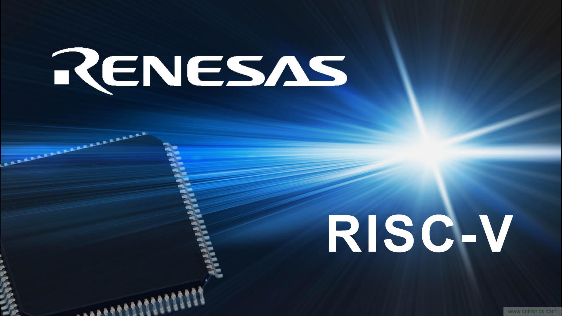 瑞萨电子采用Andes RISC-V 32位CPU内核,开发其首款RISC-V架构ASSP产品